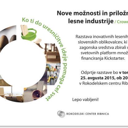 Odprtje razstave NOVE MOŽNOSTI IN PRILOŽNOSTI LESNE INDUSTRIJE /CROWDFUNDING