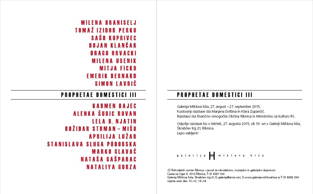 Odprtje razstave PROPHETAE DOMESTICI III