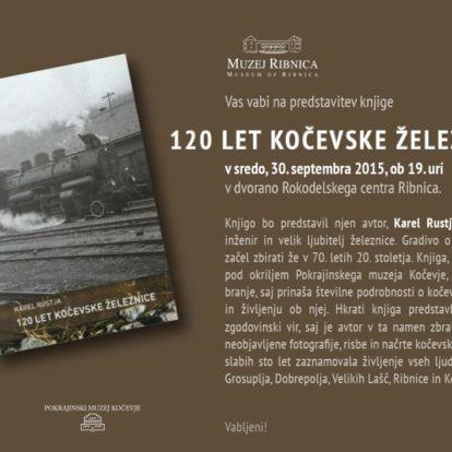 Predstavitev knjige 120 let kočevske železnice